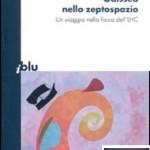 Odissea nello zeptospazio - Gian Francesco Giudice