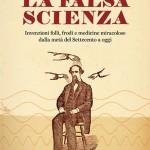 La Falsa Scienza - Silvano Fuso