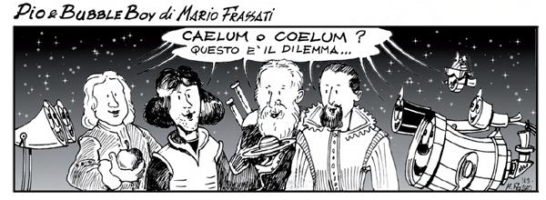 Pio e Bubble Boy - Coelum 175
