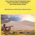 Dal Sole all'Homo sapiens - Fabrizio Benincasa, Donatella Carboni, Matteo De Vincenzi
