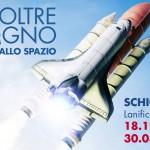 Oltre il sogno - dal volo allo spazio