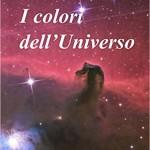 I colori dell'Universo di Daniele Gasparri