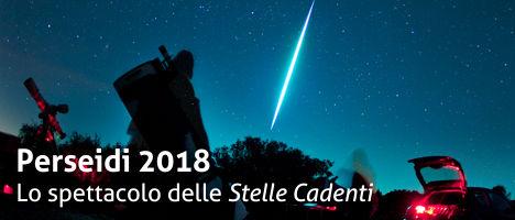 Perseidi 2018 - Lo spettacolo delle Stelle Cadenti - Notte di San Lorenzo
