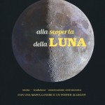 Alla scoperta della luna