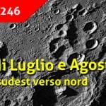 La Luna di Luglio e Agosto 2020 e l'osservazione dal settore sudest verso nord (Parte 4)