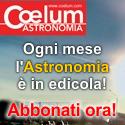 Abbonati ora a Coelum Astronomia!
